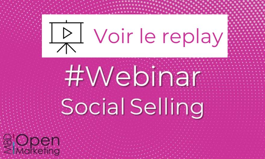 WEBINAR SOCIAL SELLING >> Jeudi 18 juin à 11h30